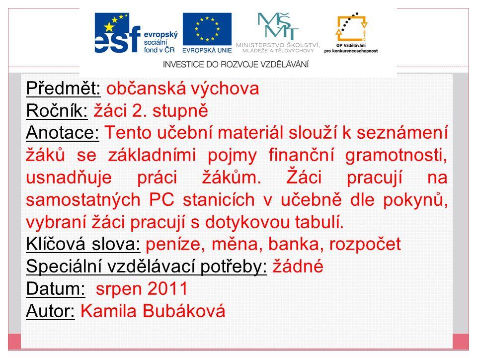 Kurzovní lístek Místo, kde si můžeme proměnit české koruny do jiné měny _ _ _ _ _ _ _ _ nebo v _ _ _ _ _ V cizině můžeme také platit debetní nebo kreditní _ _ _ _ _ _ Doporučený kurzovní lístek je zveřejněný Českou národní bankou každý den.