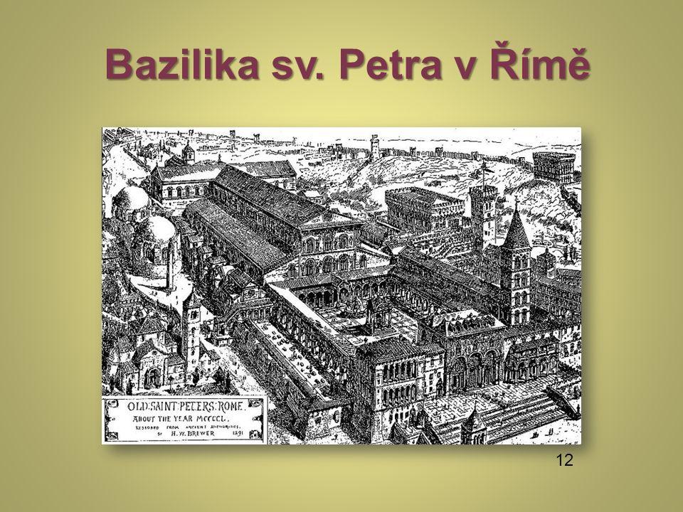 Bazilika sv. Petra v Římě Bazilika sv. Petra v Římě 12