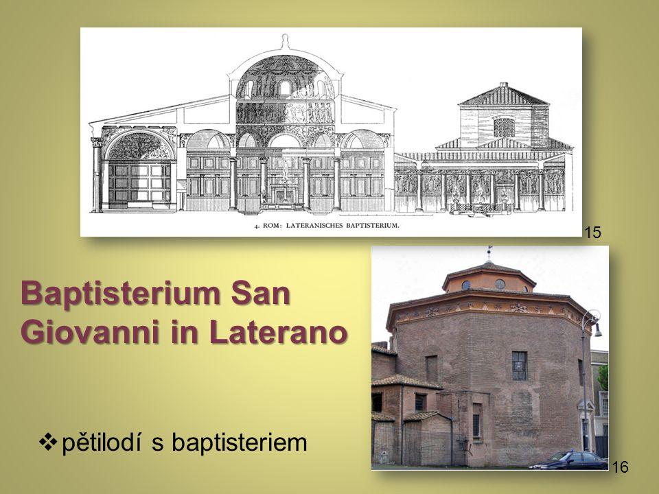 Baptisterium San Giovanni in Laterano  pětilodí s baptisteriem 16 15