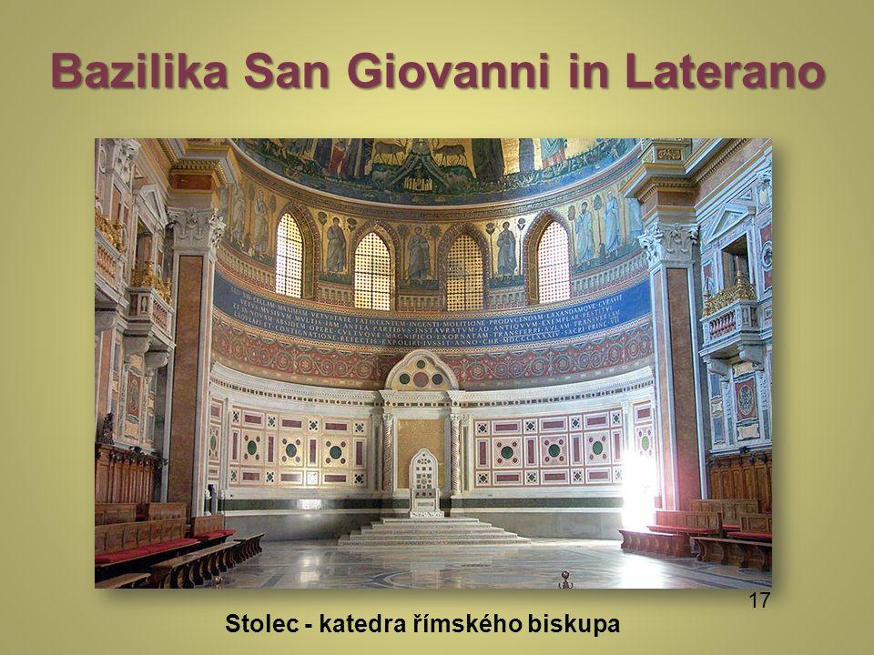 Bazilika San Giovanni in Laterano Stolec - katedra římského biskupa 17
