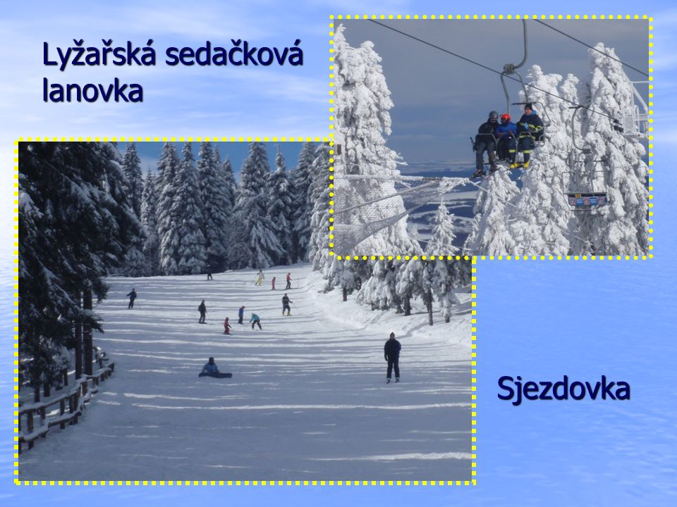 Lyžařská sedačková lanovka Sjezdovka