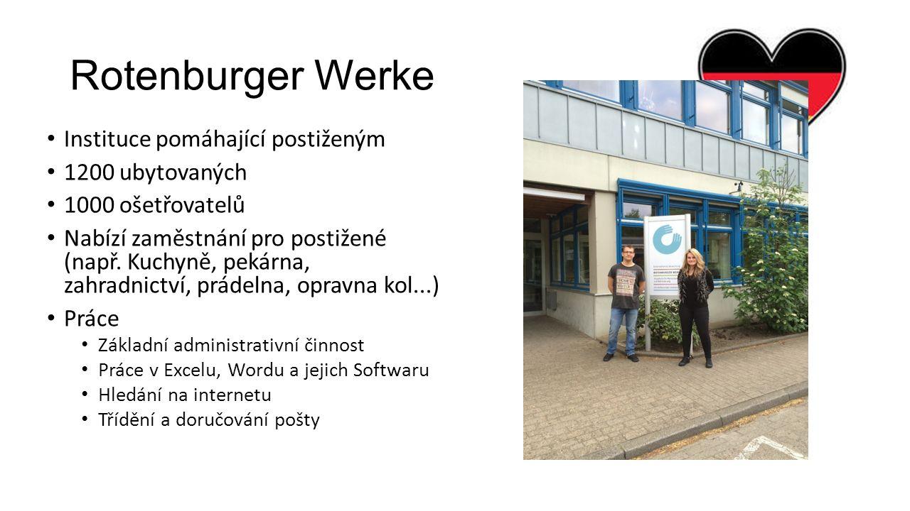 Rotenburger Werke Instituce pomáhající postiženým 1200 ubytovaných 1000 ošetřovatelů Nabízí zaměstnání pro postižené (např.