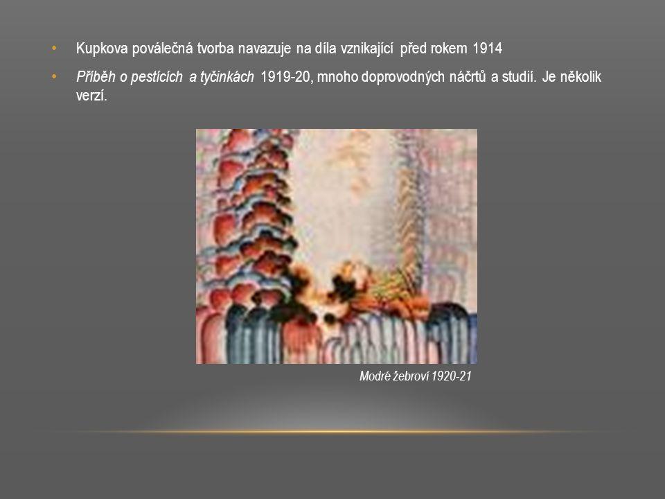 Kupkova poválečná tvorba navazuje na díla vznikající před rokem 1914 Příběh o pestících a tyčinkách 1919-20, mnoho doprovodných náčrtů a studií. Je ně