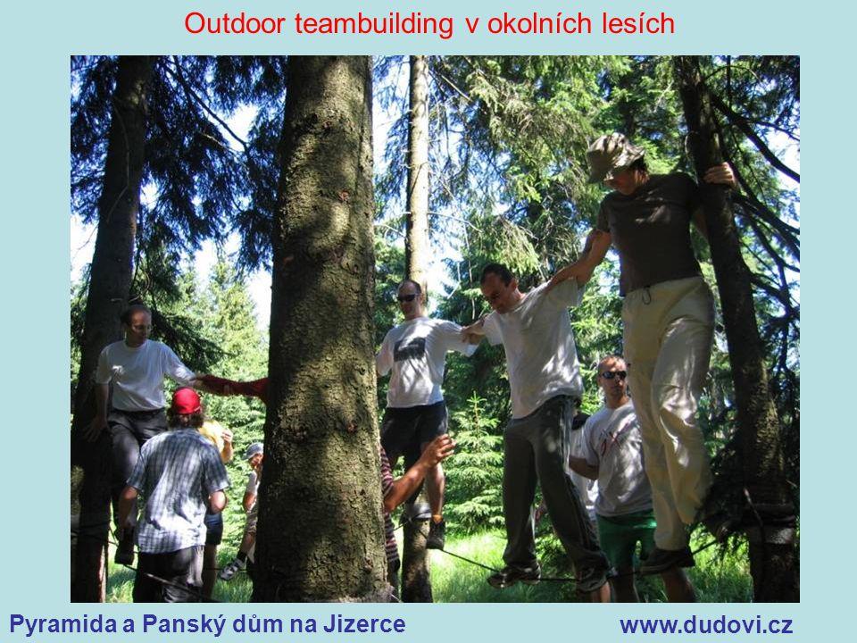 Pyramida a Panský dům na Jizerce www.dudovi.cz Outdoor teambuilding v okolních lesích