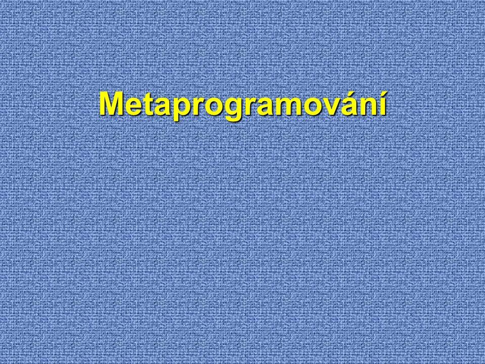 Metaprogramování