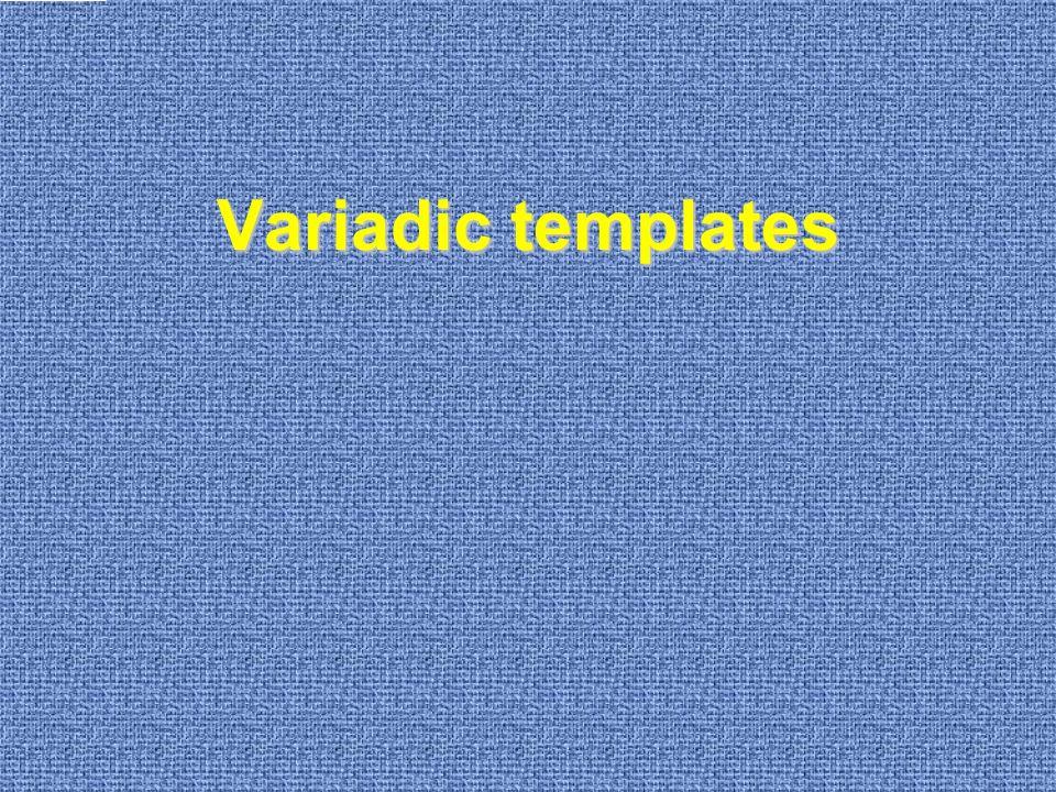 Variadic templates