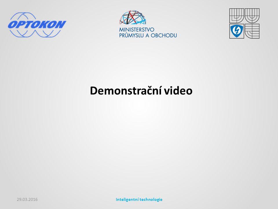 29.03.2016Inteligentní technologie Demonstrační video