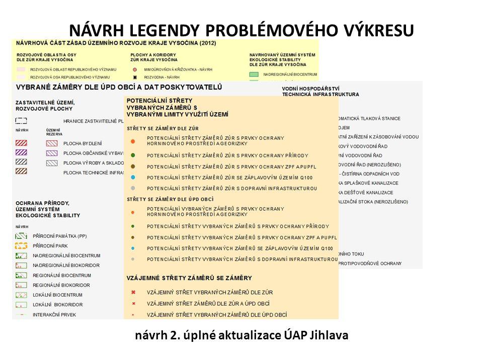 NÁVRH LEGENDY PROBLÉMOVÉHO VÝKRESU návrh 2. úplné aktualizace ÚAP Jihlava