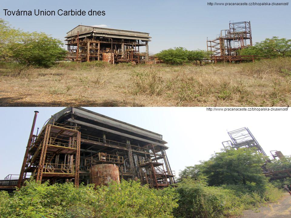 Továrna Union Carbide dnes http://www.pracenaceste.cz/bhopalska-zkusenost /