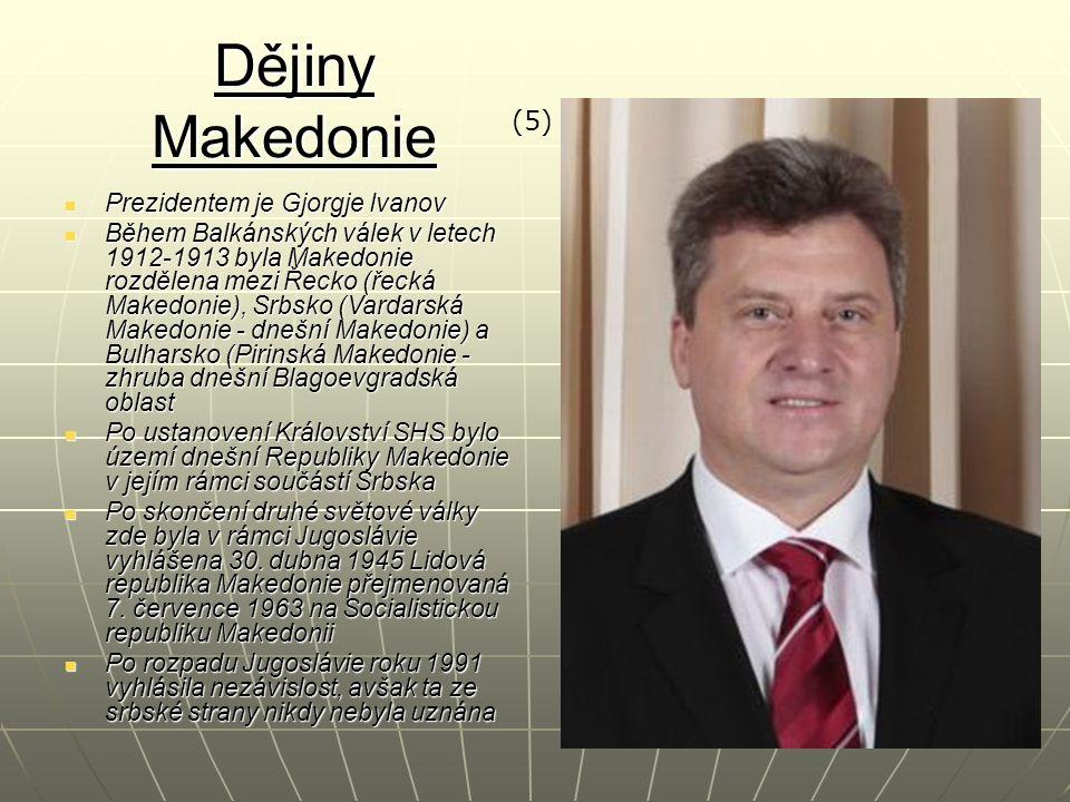 Dějiny Makedonie Prezidentem je Gjorgje Ivanov Prezidentem je Gjorgje Ivanov Během Balkánských válek v letech 1912-1913 byla Makedonie rozdělena mezi Řecko (řecká Makedonie), Srbsko (Vardarská Makedonie - dnešní Makedonie) a Bulharsko (Pirinská Makedonie - zhruba dnešní Blagoevgradská oblast Během Balkánských válek v letech 1912-1913 byla Makedonie rozdělena mezi Řecko (řecká Makedonie), Srbsko (Vardarská Makedonie - dnešní Makedonie) a Bulharsko (Pirinská Makedonie - zhruba dnešní Blagoevgradská oblast Po ustanovení Království SHS bylo území dnešní Republiky Makedonie v jejím rámci součástí Srbska Po ustanovení Království SHS bylo území dnešní Republiky Makedonie v jejím rámci součástí Srbska Po skončení druhé světové války zde byla v rámci Jugoslávie vyhlášena 30.