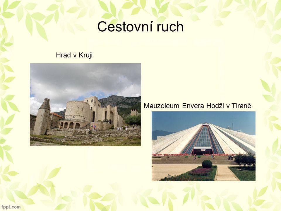 Cestovní ruch Hrad v Kruji Mauzoleum Envera Hodži v Tiraně