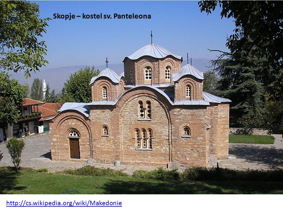 Skopje – kostel sv. Panteleona http://cs.wikipedia.org/wiki/Makedonie