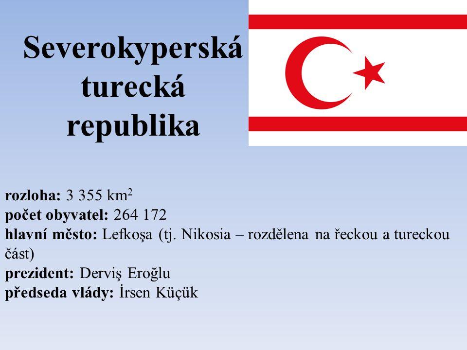 Severokyperská turecká republika rozloha: 3 355 km 2 počet obyvatel: 264 172 hlavní město: Lefkoşa (tj.