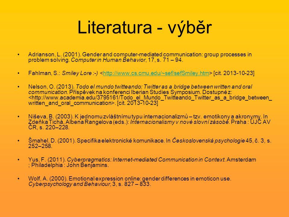 Literatura - výběr Adrianson, L. (2001).