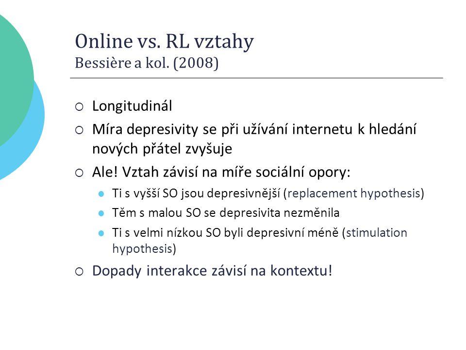 Online vs. RL vztahy Bessière a kol.