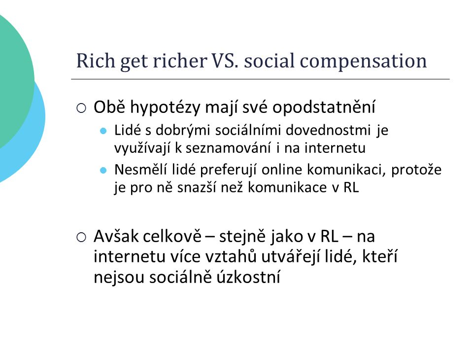 Rich get richer VS.
