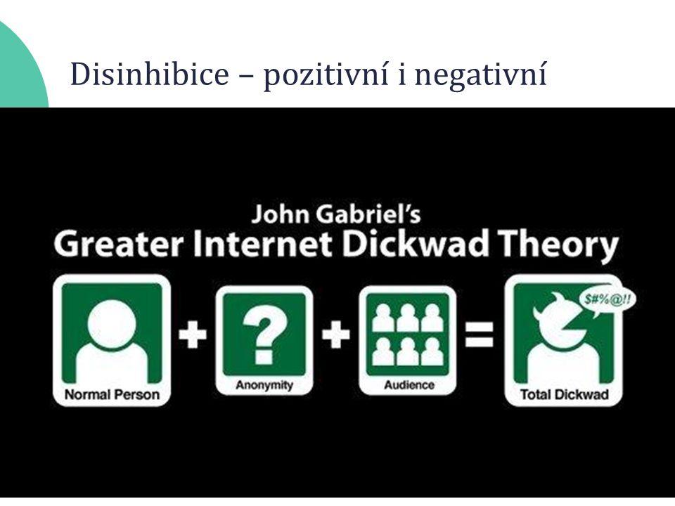 Disinhibice – pozitivní i negativní
