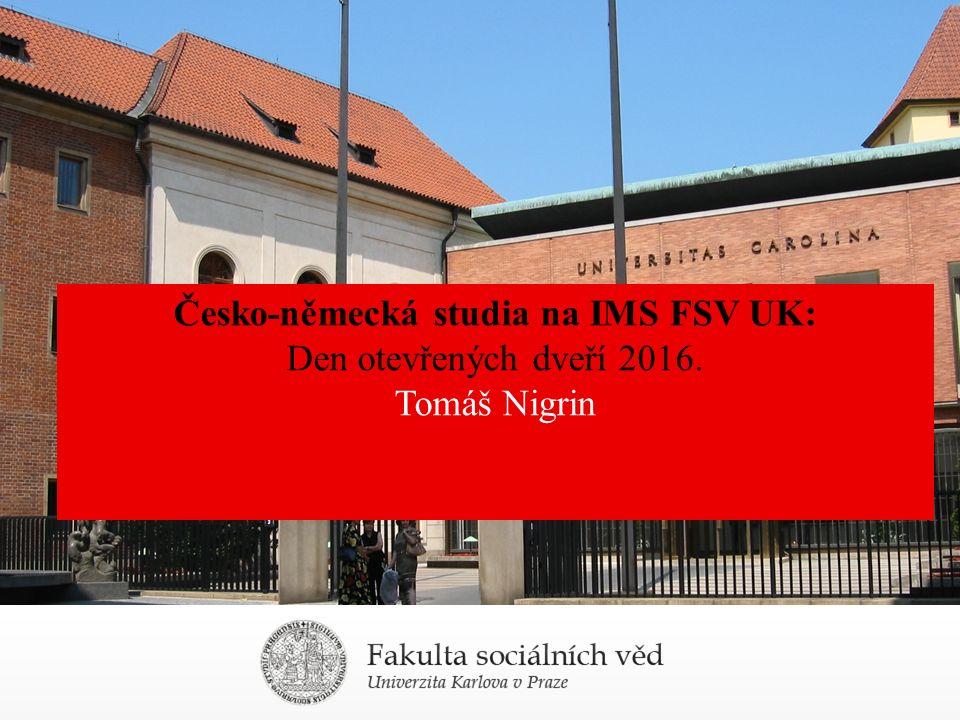 Česko-německá studia na IMS FSV UK: Den otevřených dveří 2016. Tomáš Nigrin