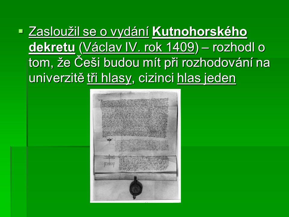 Hus byl prohlášen za kacíře a dán do klatby (veřejné prohlášení člověka za kacíře, vyloučení z církve)  Nad Prahou byl interdikt.