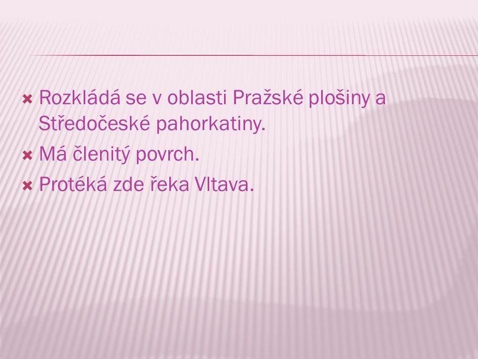 Rozkládá se v oblasti Pražské plošiny a Středočeské pahorkatiny.