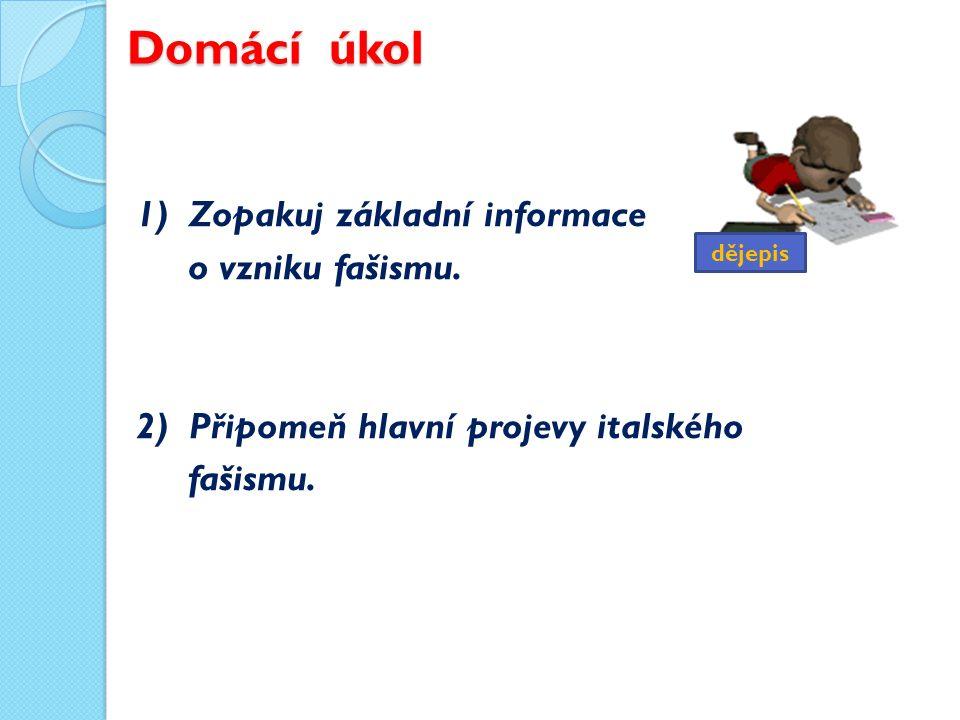 Použité zdroje KUKLÍK, Jan; KOCIAN, Jiří.Dějepis pro 9.