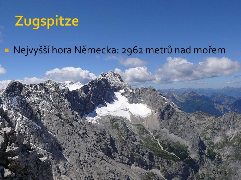 Obr. 3  Nejvyšší hora Německa: 2962 metrů nad mořem