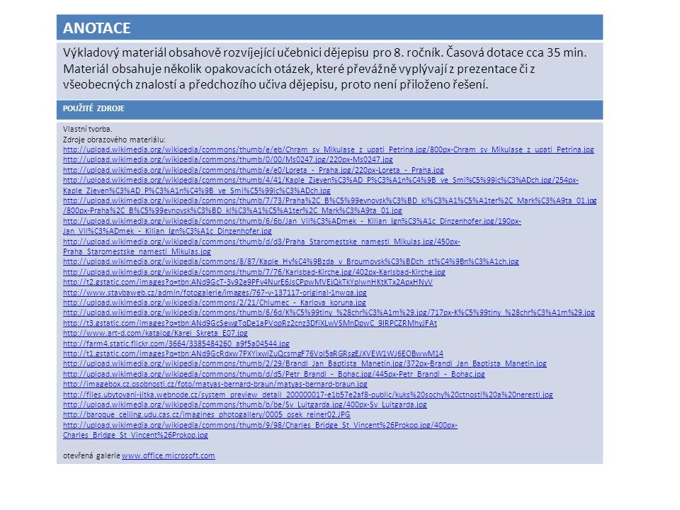 ANOTACE Výkladový materiál obsahově rozvíjející učebnici dějepisu pro 8.