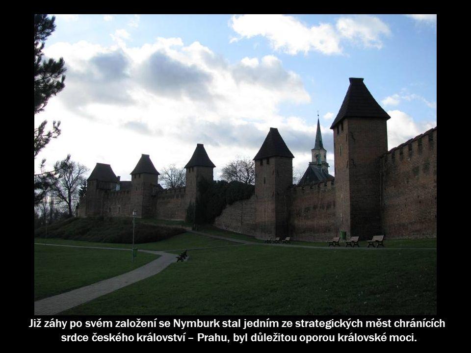 Královské město Nymburk bylo založeno ve druhé polovině 13.