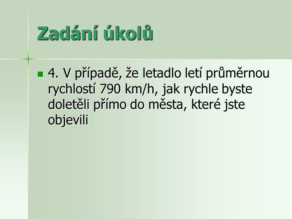 Řešení Úkol č.2 Úkol č. 2 Buzola se položí na zjištěné město z 1.