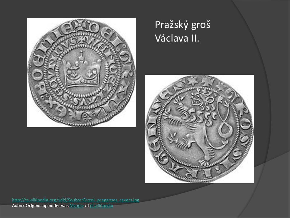 Pražský groš Václava II. http://cs.wikipedia.org/wiki/Soubor:Grossi_pragenses_revers.jpg Autor: Original uploader was Mzopw at pl.wikipediaMzopwpl.wik