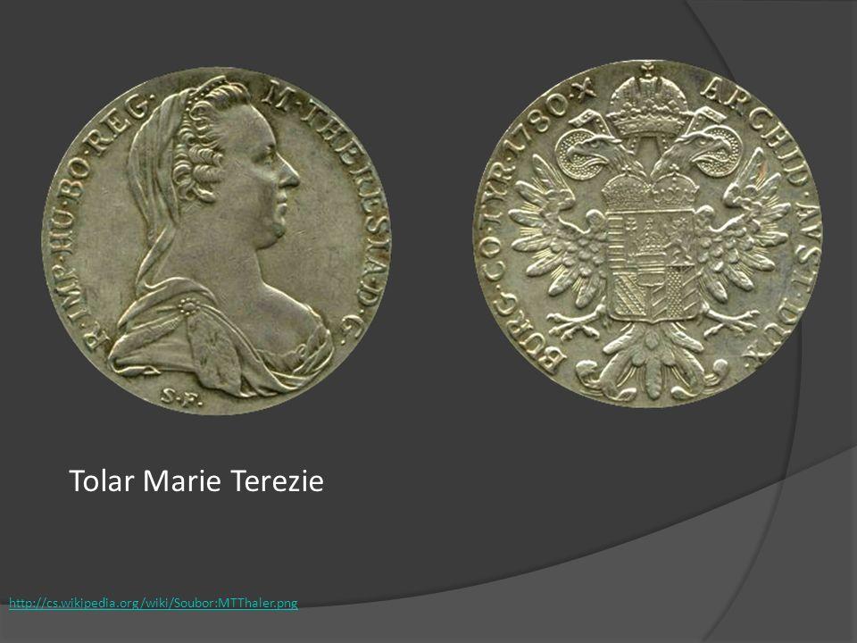http://cs.wikipedia.org/wiki/Soubor:MTThaler.png Tolar Marie Terezie