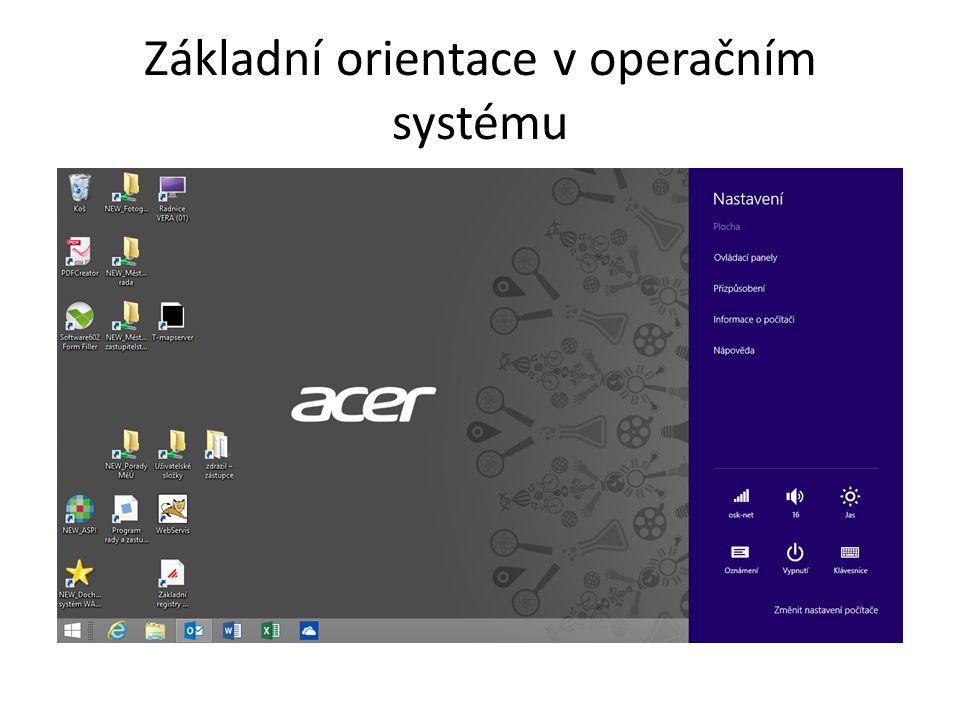 Základní orientace v operačním systému