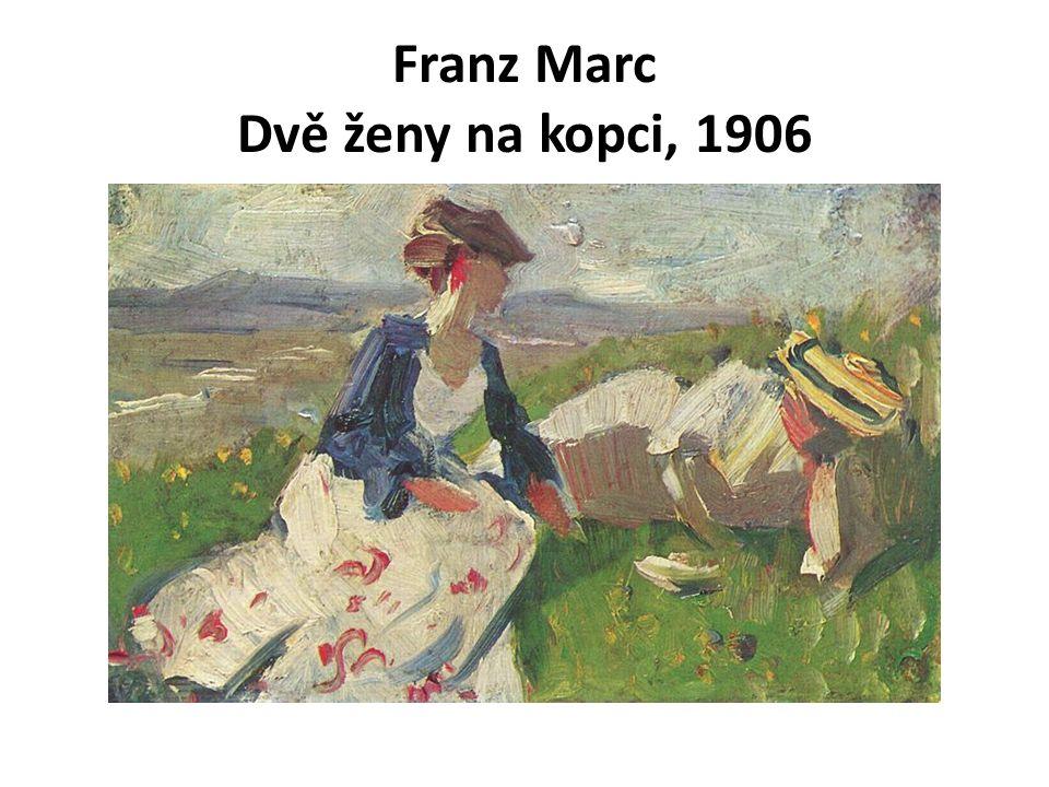 Franz Marc Dvě ženy na kopci, 1906