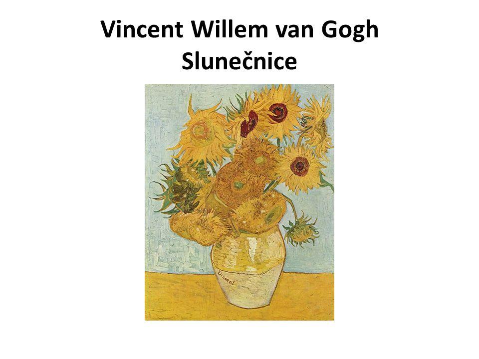 Vincent Willem van Gogh Slunečnice