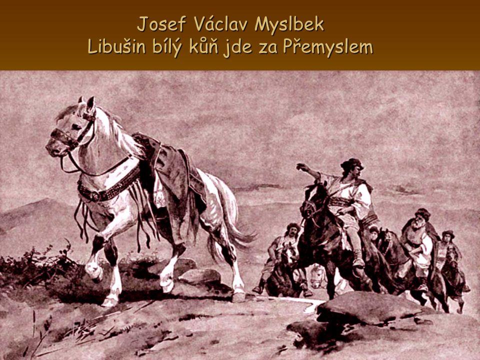 Josef Václav Myslbek Libušin bílý kůň jde za Přemyslem