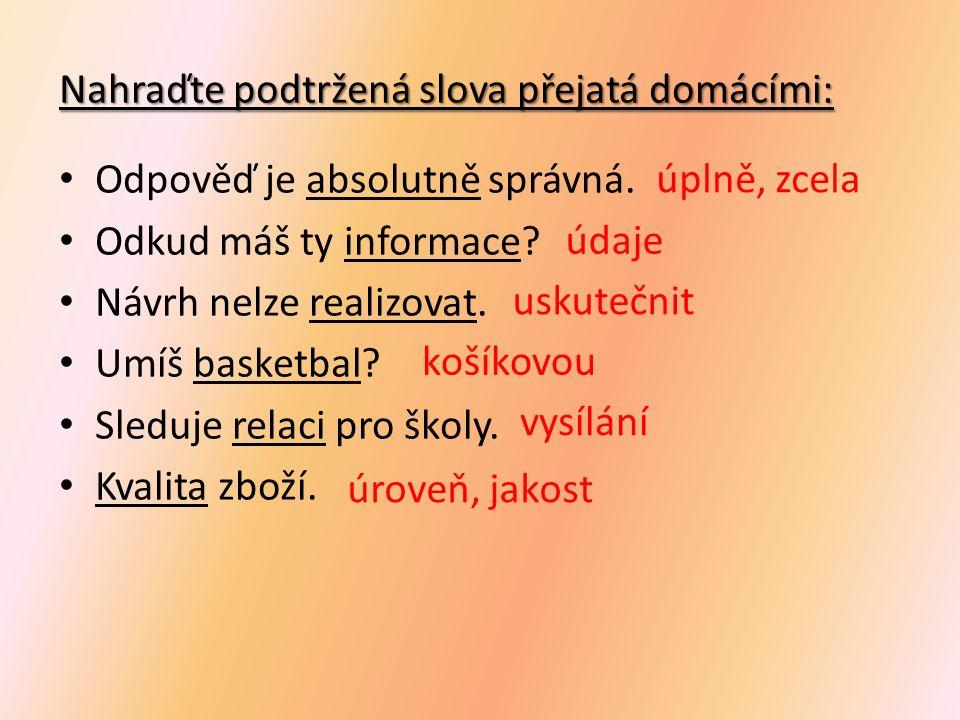 POUŽITÉ ZDROJE STYBLÍK, Vlastimil a kolektiv.Český jazyk pro 8.