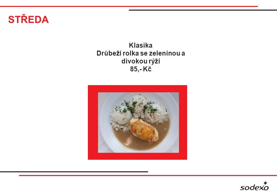 STŘEDA Vital bar Hoki filet s tomatovou zeleninou Drůbeží medailonky se sýrem a brokolicí Lunch Kuřecí po zahradnicku Marinované kuřecí paličky Vepřové nudličky se zeleninou 28,50 Kč / 100g