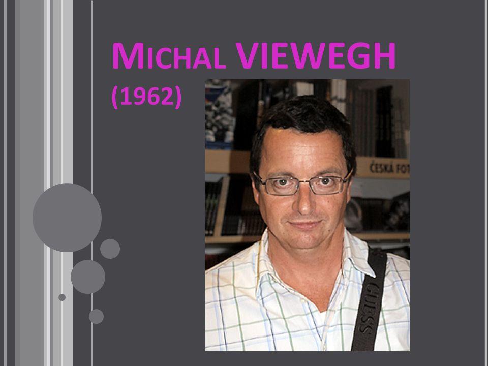 M ICHAL VIEWEGH (1962)