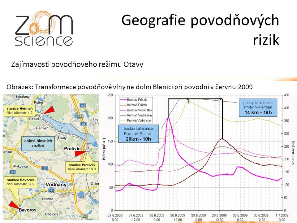 Geografie povodňových rizik Obrázek: Transformace povodňové vlny na dolní Blanici při povodni v červnu 2009 Zajímavosti povodňového režimu Otavy