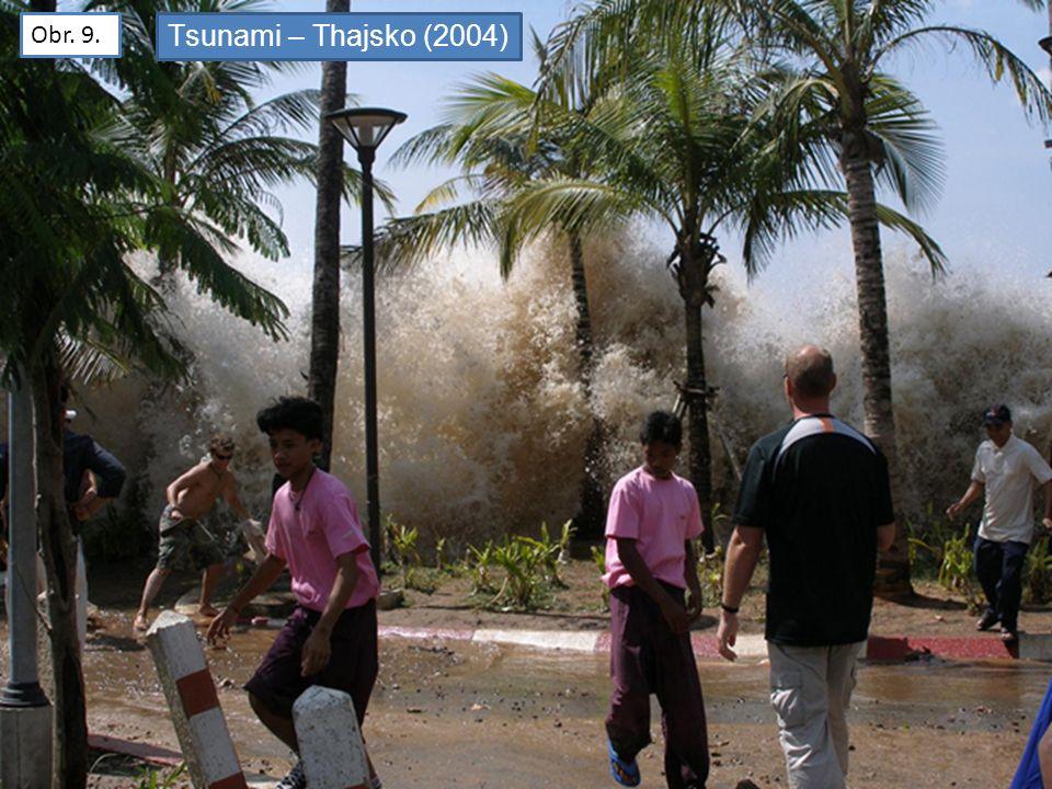 Obr. 9. Tsunami – Thajsko (2004)