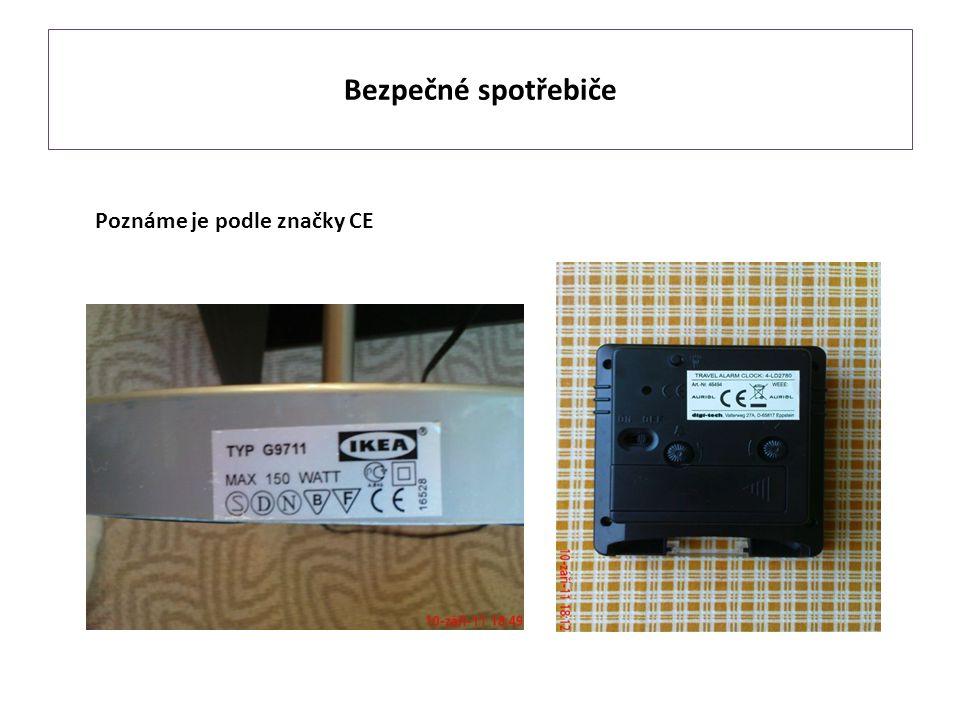 Bezpečné spotřebiče Poznáme je podle značky CE