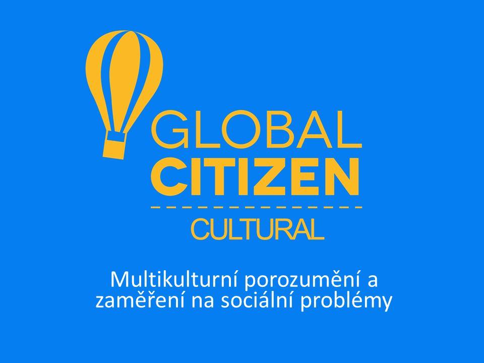 Multikulturní porozumění a zaměření na sociální problémy
