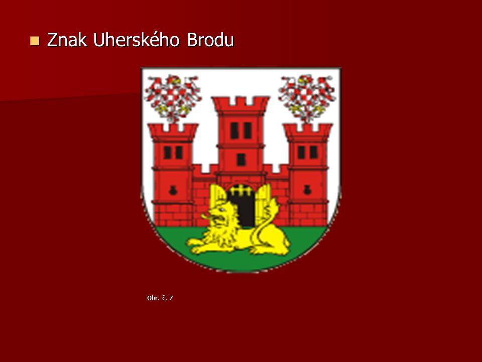 Znak Uherského Brodu Znak Uherského Brodu Obr. č. 7