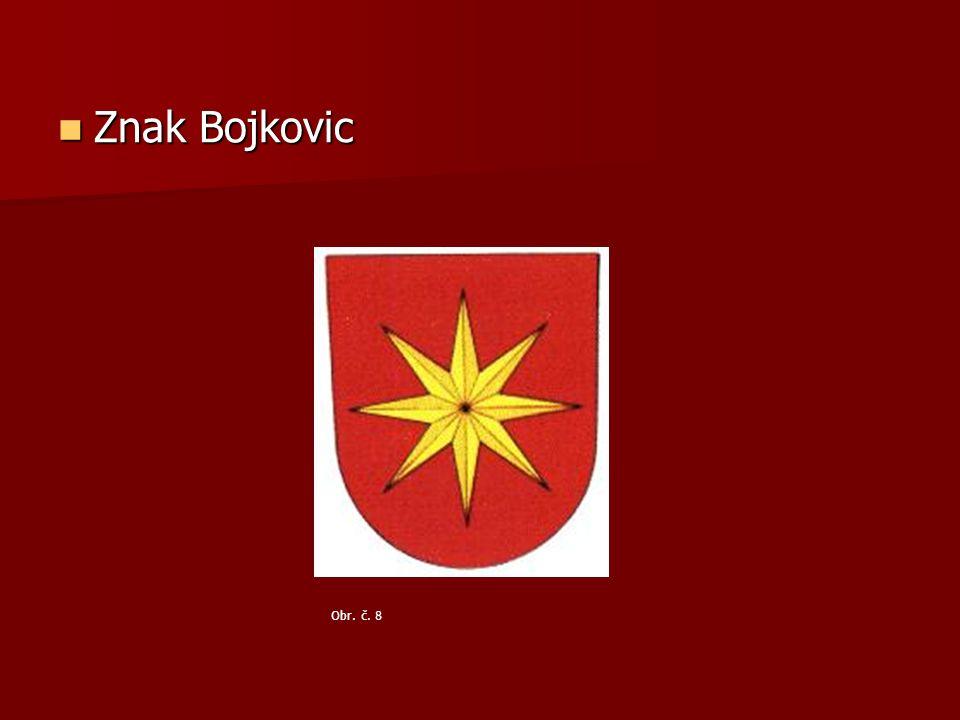 Znak Bojkovic Znak Bojkovic Obr. č. 8