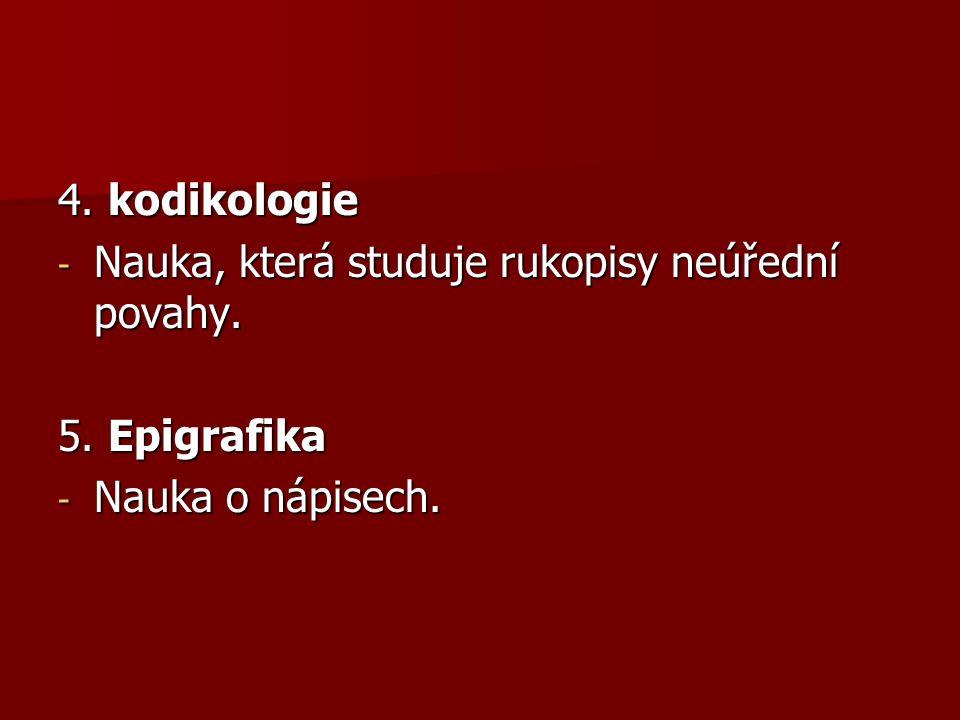 LITERATURA HLAVÁČEK, Ivan, KAŠPAR, Jaroslav, NOVÝ, Rostislav: Vademecum pomocných věd historických.