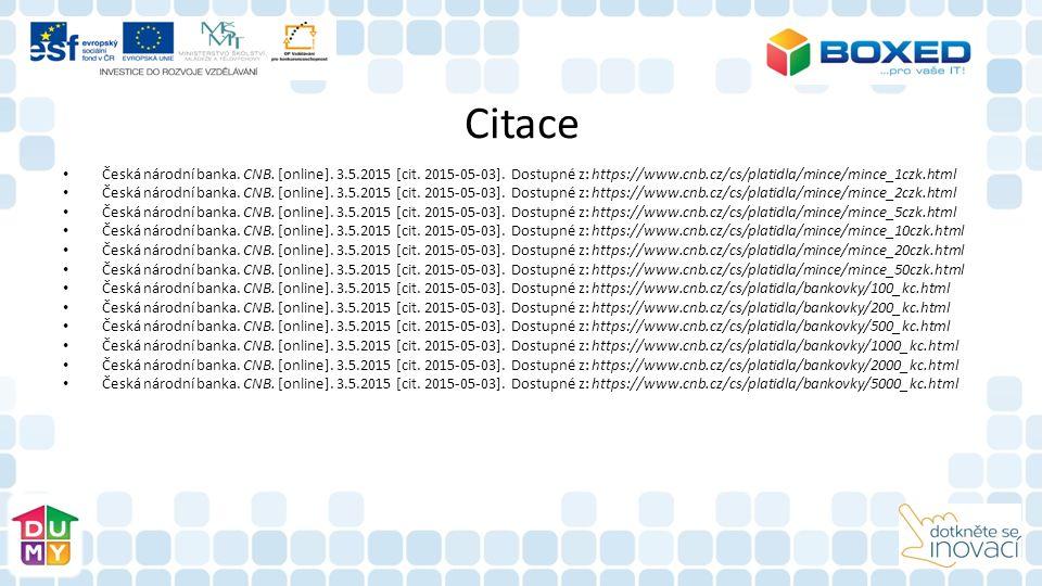 Citace Česká národní banka. CNB. [online]. 3.5.2015 [cit.