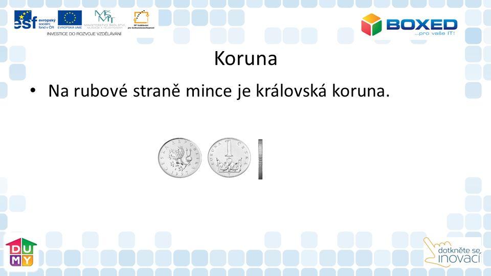 Koruna Na rubové straně mince je královská koruna.