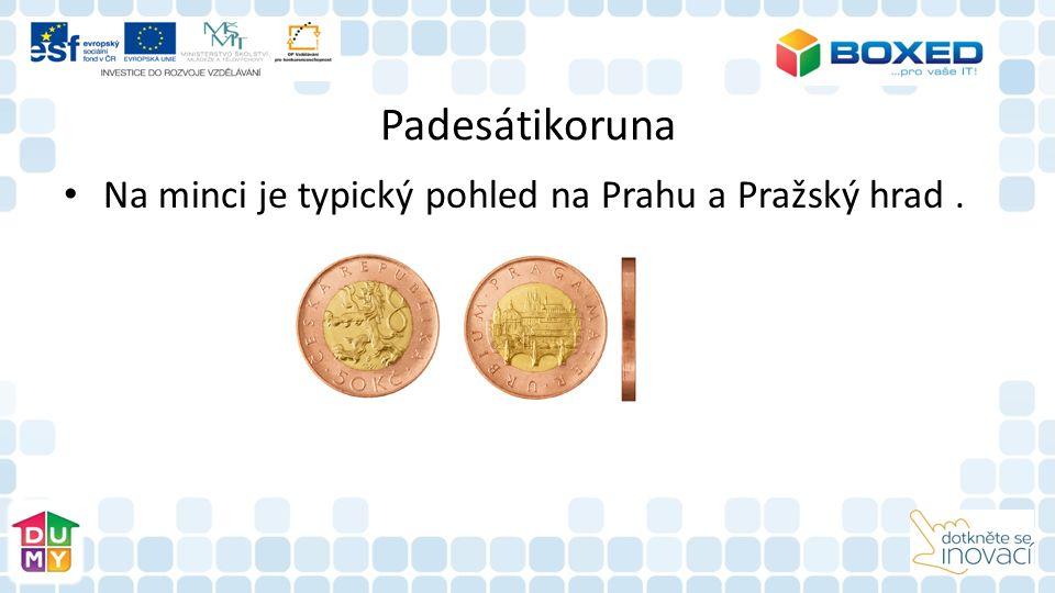 Padesátikoruna Na minci je typický pohled na Prahu a Pražský hrad.