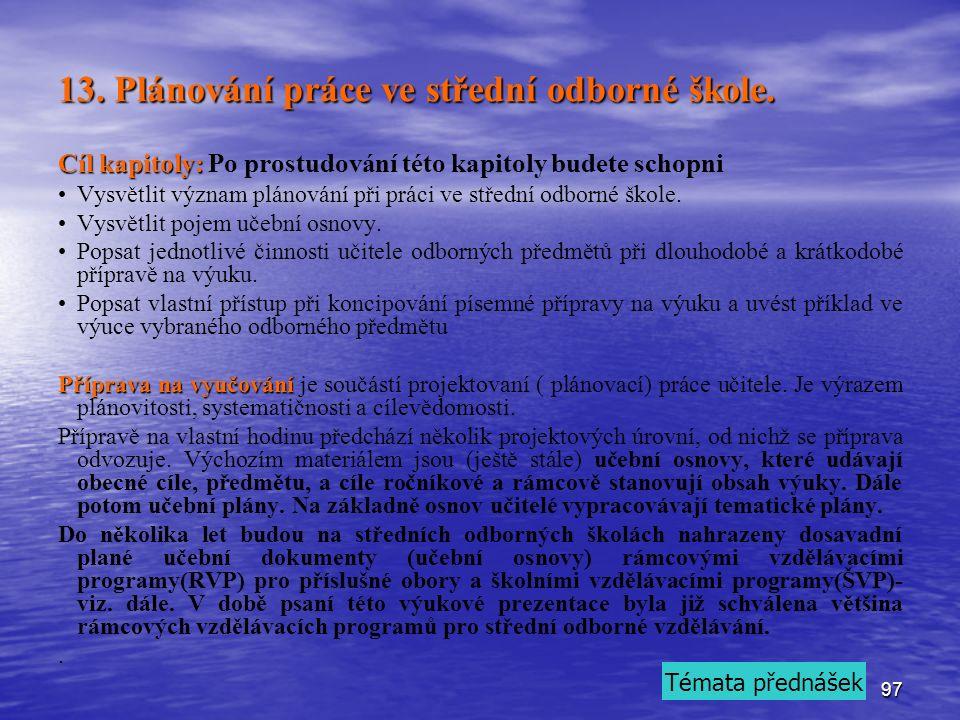 97 13. Plánování práce ve střední odborné škole.