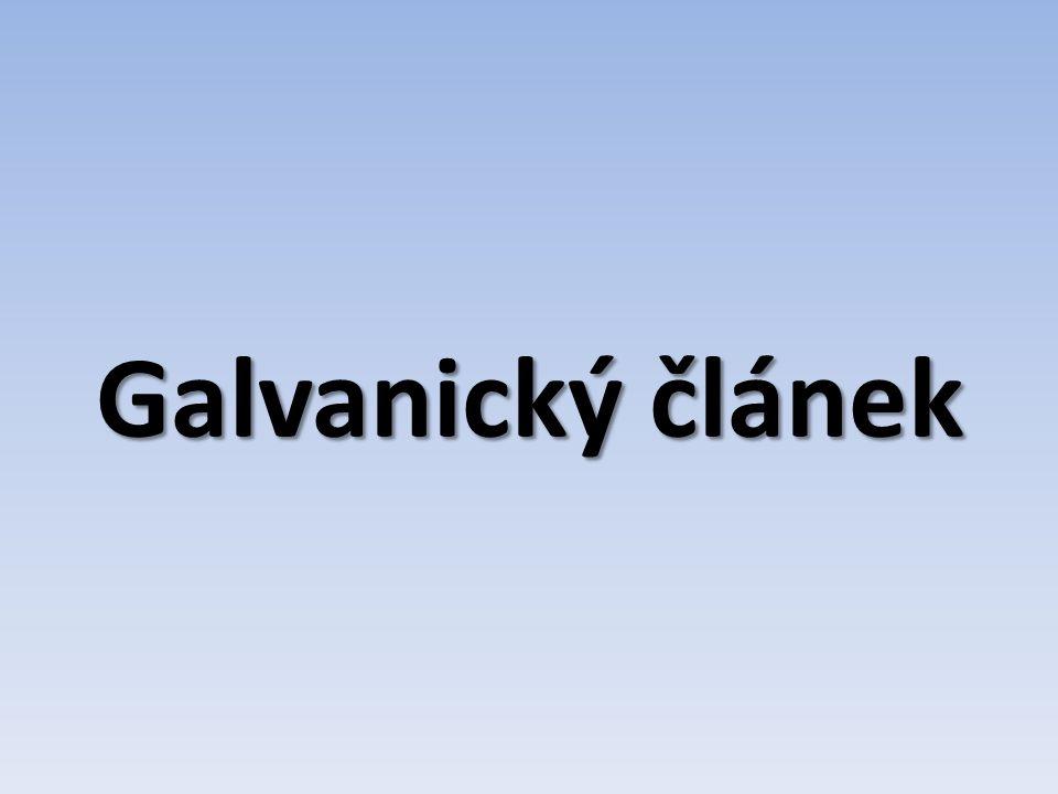 """galvanický článek je zařízení, ve kterém probíhají redoxní reakce, uvolňuje se stejnosměrný elektrický proud chemická energie se mění v energii elektrickou Luigi Galvani – pokusy s žabími stehýnky – """"živočišná energie Alessandro Volta – vytvořil první galvanický článek"""